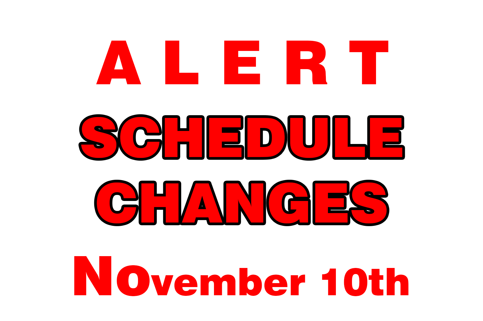 Click Here for Schedule Changes